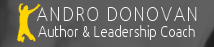 Andro Donovan, Personal Leadership Coach